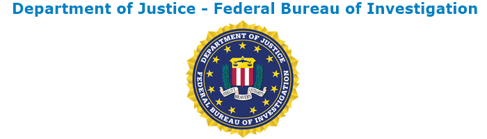 Department of Justice - Federal Bureau of Investigation